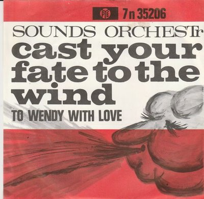 Sounds Orchestral - Cast your fate to the wind + To Wendy (Vinylsingle)