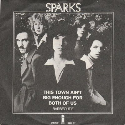 Sparks - This town ain't big enough for both of us + Barbecutie (Vinylsingle)