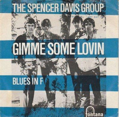 Spencer Davis Group - Gimme some lovin + Blues in F (Vinylsingle)
