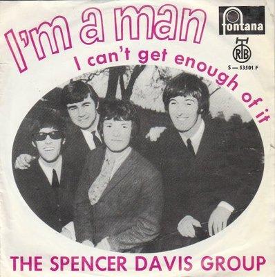 Spencer Davis Group - I'm a man + I can't get enough of it (Vinylsingle)