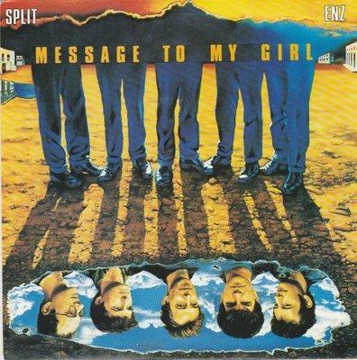 Split Enz - Message to my girl + Kia Kaha (Vinylsingle)