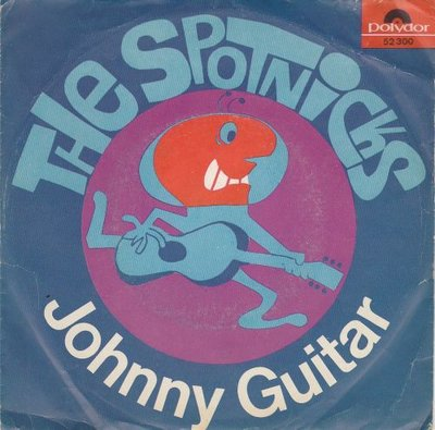 Spotnicks - Johnny Guitar + Happy Guitar (Vinylsingle)