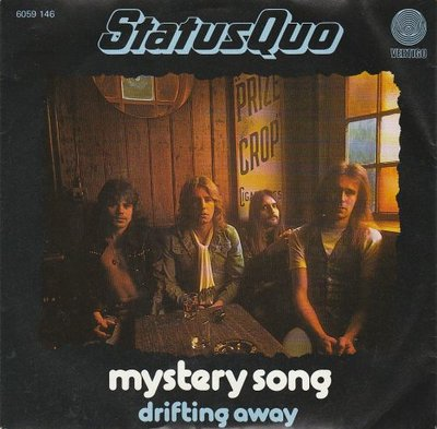 Status Quo - Mystery song + Drifting away (Vinylsingle)