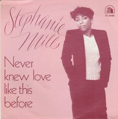 Stephanie Mills - Never knew love like this before + Still mine (Vinylsingle)