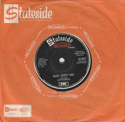 Steppenwolf - Magic Carpet ride + Sookie sookie (Vinylsingle)