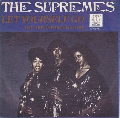 Supremes - Let Yourself Go + You Are The Heart Of Me (Vinylsingle)