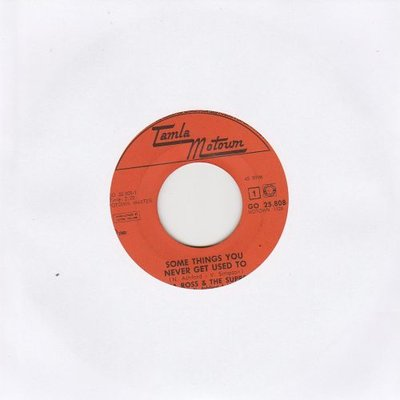 Supremes - Some Things You Never Get Used To + You've Been So Wonderful To Me (Vinylsingle)