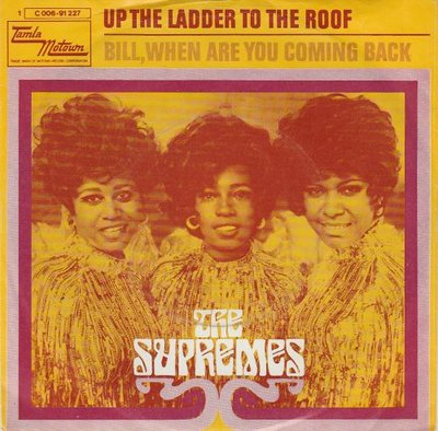 Supremes - Up the ladder to the roof + Bill, when are you coming back (Vinylsingle)