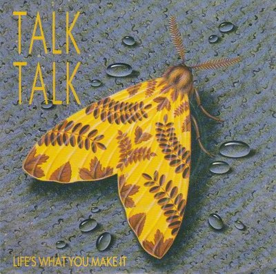 Talk Talk - Life's what you make it + It's getting late in the evening (Vinylsingle)