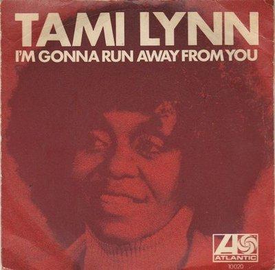 Tami Lynn - I'm Gonna Run Away From You + The Boy Next Door (Vinylsingle)