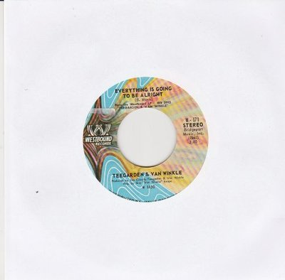 Teegarden & Van Winkle - Everything Is Going To Be Alright + You Do (Vinylsingle)