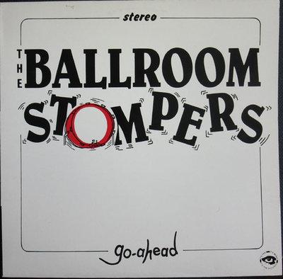 The Ballroom Stompers - G-Ahead (Vinyl LP)
