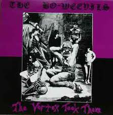 The Bo-Weevils - The Vortex Took Them (Vinyl LP)