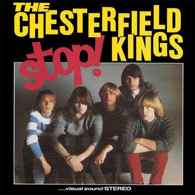 The Chesterfield Kings - Stop! (Vinyl LP)