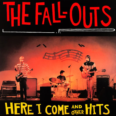 The Fall-Outs - Here I Come And Other Hits (Vinyl LP)