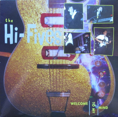 The Hi-Fives - Welcome To My Mind (Vinyl LP)