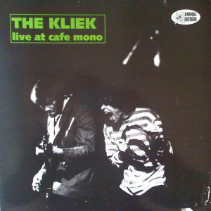 The Kliek - Live At Cafe Mono (Vinyl LP)