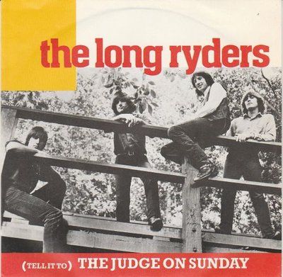 The Long Ryders - Tell It To The Judge On Sunday + Fair Game (Vinylsingle)