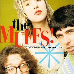 The Muffs - Blonder And Blonder (Vinyl LP)