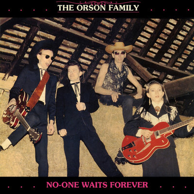 The Orson Family - No-One Waits Forever (Vinyl LP)