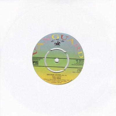 The Ring - Savage lover + (instr.) (Vinylsingle)