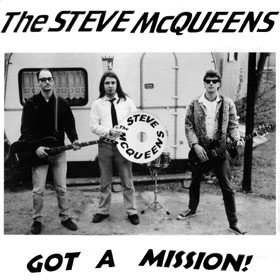 The Steve McQueens  - Got A Mission (Vinyl LP)