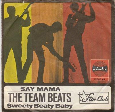 The Team Beats - Say Mama + Sweety Beaty Baby (Vinylsingle)