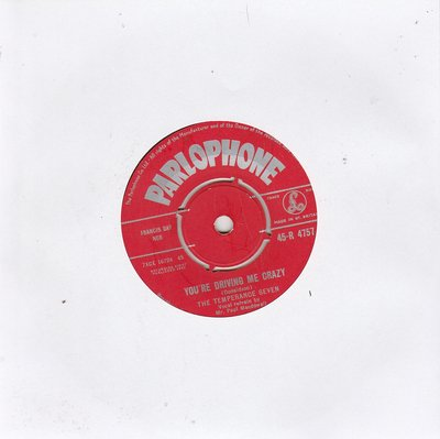 The Temperance Seven - You're Driving Me Crazy + Charley My Boy (Vinylsingle)