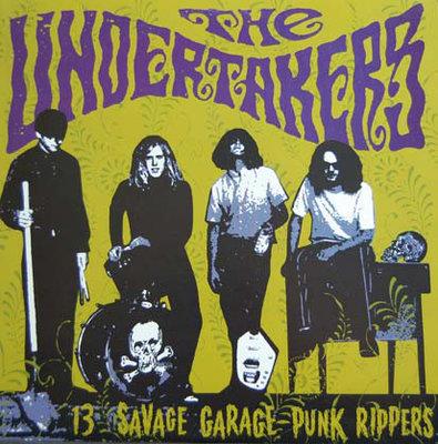 The Undertakers - 13 Savage Garage-Punk Rippers (Vinyl LP)