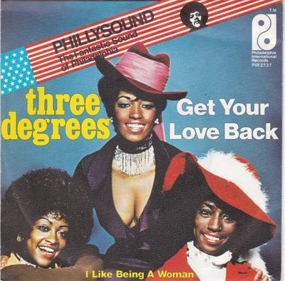 Three Degrees - Get your love back + I like being a woman (Vinylsingle)