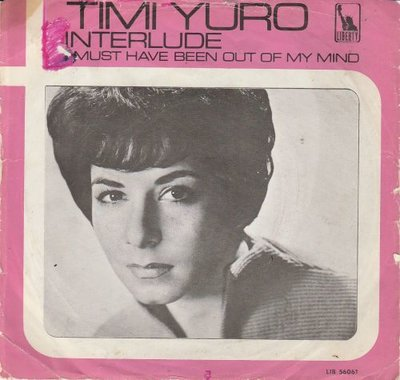 Timi Yuro - Interlude + I must have been out of my mind (Vinylsingle)