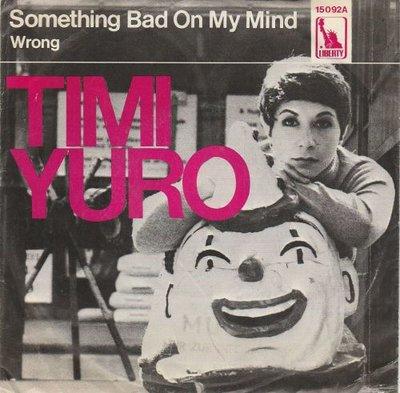 Timi Yuro - Something Bad On My Mind + Wrong (Vinylsingle)