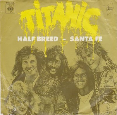 Titanic - Half breed + Santa fe (Vinylsingle)