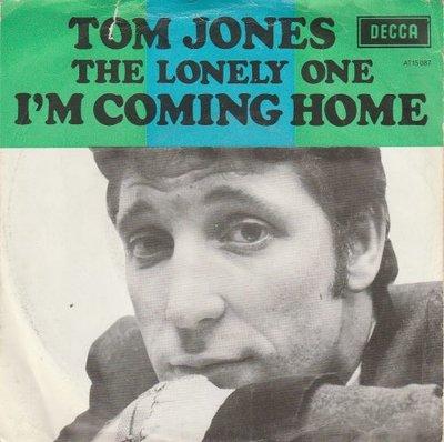 Tom Jones - I'm coming home + The lonely one (Vinylsingle)