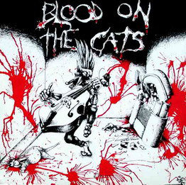 Various - Blood On The Cats (Vinyl LP)