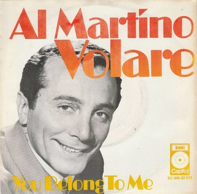 Al Martino - Volare + You belong to me (Vinylsingle)