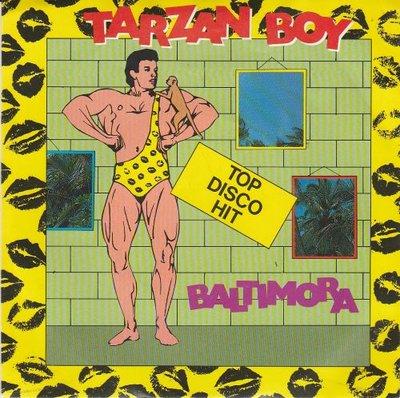 Baltimora - Tarzan boy + (DJ version) (Vinylsingle)