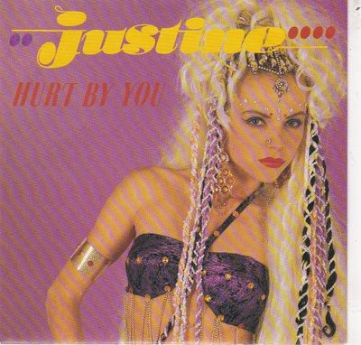 Justine - Hurt By You + Where Is The Hero (Vinylsingle)