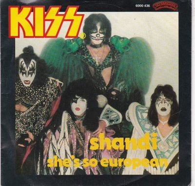 Kiss - Shandi + She's so european (Vinylsingle)