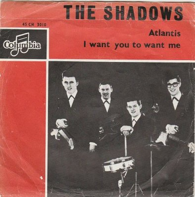 Shadows - Atlantis + I want you to want me (Vinylsingle)
