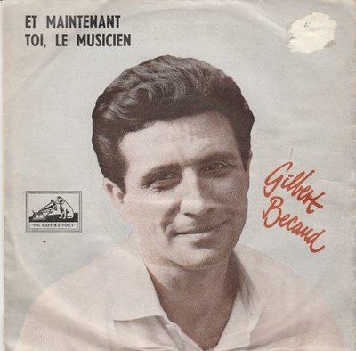 Gilbert Becaud - Et maintenant + Toi. le musicien (Vinylsingle)