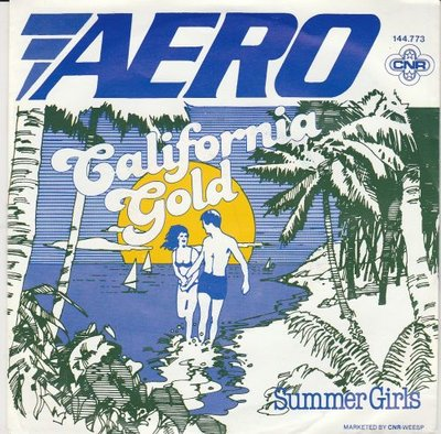 Aero - California gold + Summer girls (Vinylsingle)
