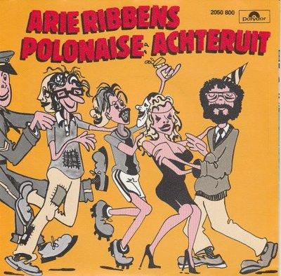 Arie Ribbens - Polonaise Achteruit + Hier Is Wat Loos (Vinylsingle)