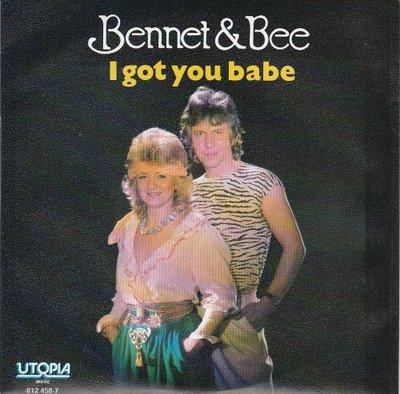 Bennet & Bee - I got you babe + A matter of time (Vinylsingle)
