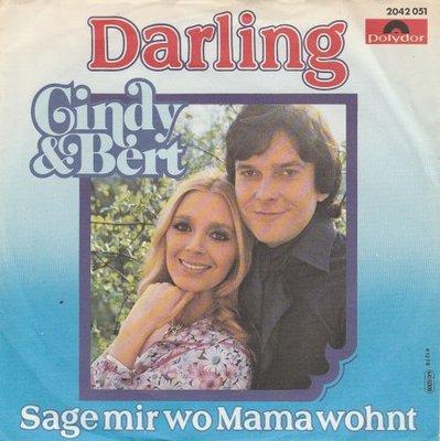 Cindy & Bert - Darling+ Sage Mir Wo Mama Wohnt (Vinylsingle)