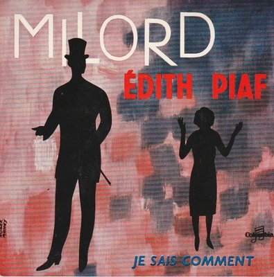 Edith Piaf - Milord + Je sais comment (Vinylsingle)