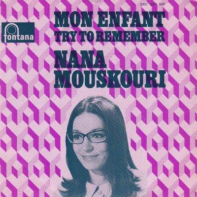 Nana Mouskouri - Mon enfant + Try to remember (Vinylsingle)