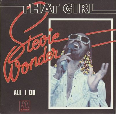 Stevie Wonder - That girl + All I do (Vinylsingle)