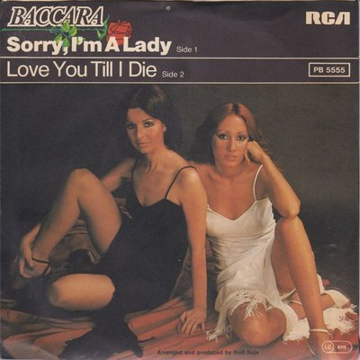 Baccara - Sorry. I'm a lady + Love you till I die (Vinylsingle)