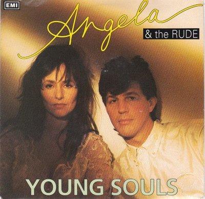 Angela & the Rude - Young souls + (instr. Version) (Vinylsingle)